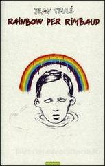 Rainbow per Rimbaud Book Cover