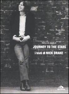 Journey to the Stars. I testi di Nick Drake Book Cover