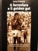 Il ferroviere e il golden gol Book Cover