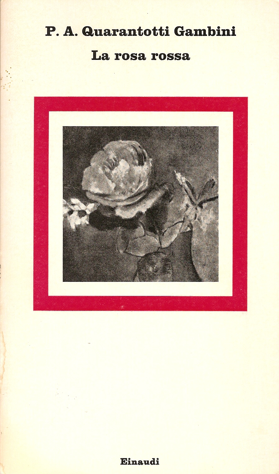 La rosa rossa Book Cover