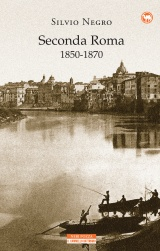 Seconda Roma 1850-1870 Book Cover