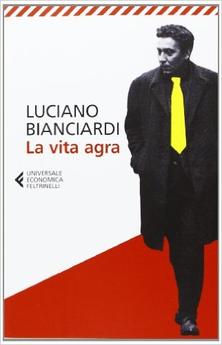 La vita agra Book Cover