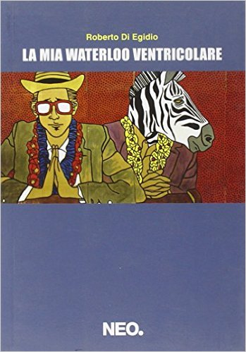 La mia Waterloo ventricolare Book Cover
