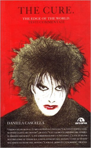 The Cure. The Edge of the World. Testi commentati Book Cover