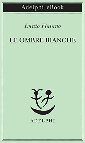 Le ombre bianche Book Cover