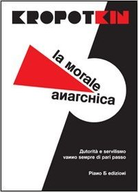 La morale anarchica Book Cover