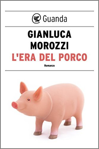 L'era del porco Book Cover