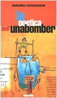 La poetica dell'Unabomber Book Cover