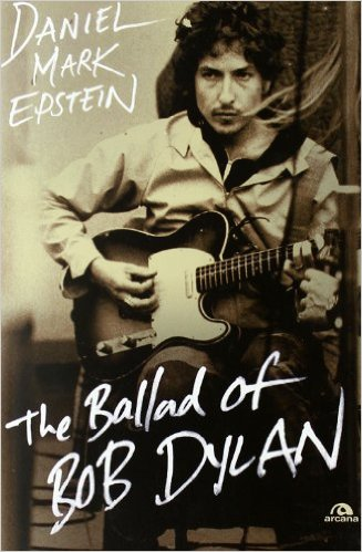 The Ballad of Bob Dylan Book Cover