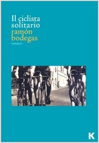 Il ciclista solitario Book Cover