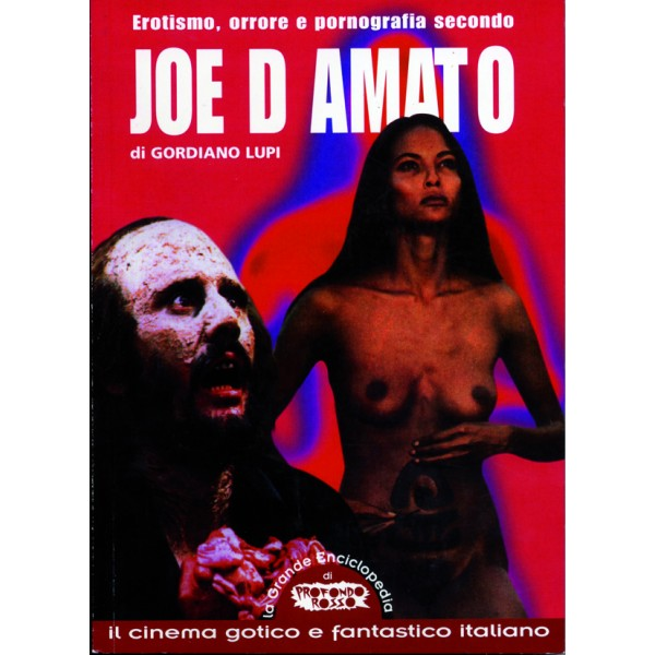 Erotismo, orrore e pornografia secondo Joe D'Amato Book Cover