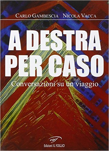 A destra per caso Book Cover