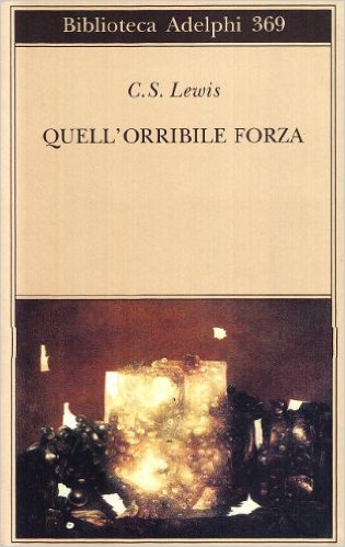 Quell'orribile forza Book Cover