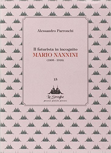 Il futurista in incognito Mario Nannini Book Cover