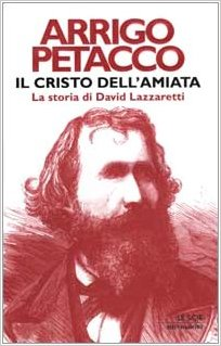 Il Cristo dell'Amiata. La storia di David Lazzaretti Book Cover