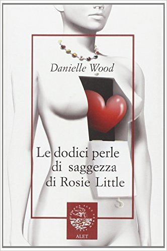 Le dodici perle di saggezza di Rosie Little Book Cover
