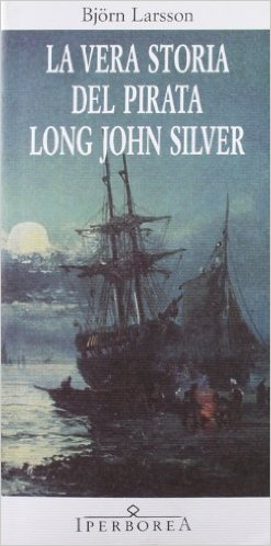 La vera storia del pirata Long John Silver Book Cover