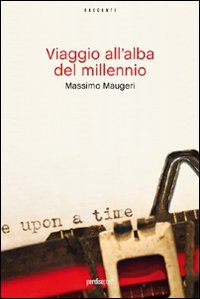 Viaggio all'alba del millennio Book Cover